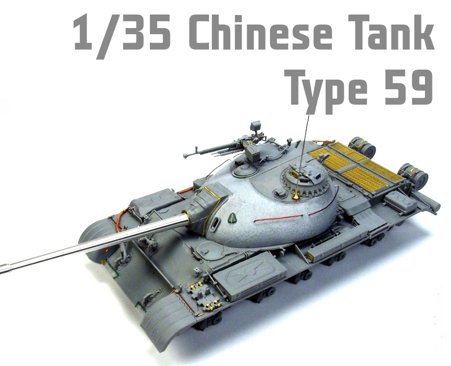 New Build Up of Kit: 37026 TYPE 59 EARLY PROD. CHINESE MEDIUM TANK by Tomasz Janiszewski