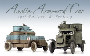 39009 AUSTIN ARMOURED CAR 1918 PATTERN. BRITISH SERVICE. WESTERN FRONT. INTERIOR KIT Andy Moore